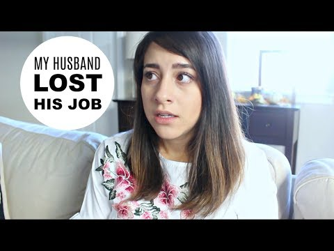 Day In The Life: MY HUSBAND LOST HIS JOB
