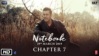 Notebook | Chapter 7 | Pranutan Bahl | Zaheer Iqbal | Nitin Kakkar | 29th March 2019