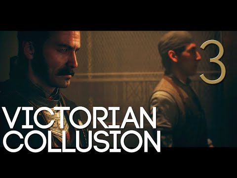 [3] Victorian Collusion (Let