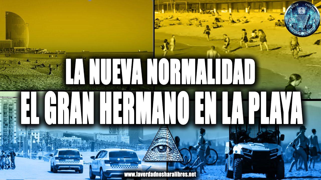 LA NUEVA NORMALIDAD, EL GRAN HERMANO EN LA PLAYA