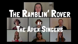 THE RAMBLIN' ROVER - The Apex Singers