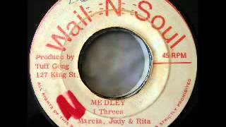 THE I THREES - Medley + version (1974 Wail n soul)