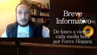 Breve Informativo - Noticias Forex del 21 de Febrero 2017