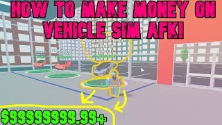 How To Get Cash In Vehicle Tycoon AFK (WORKING 2019)!!! 🔴🔴 l Roblox Vehicle Tycoon