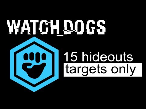 Watch Dogs - All 15 Gang Hideouts (Targets Only | Stealth)