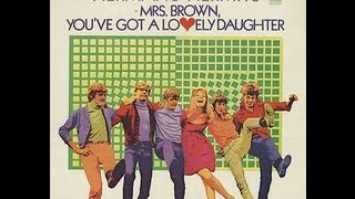 Herman's Hermits - Mrs.  Brown You've Got A Lovely Daughter