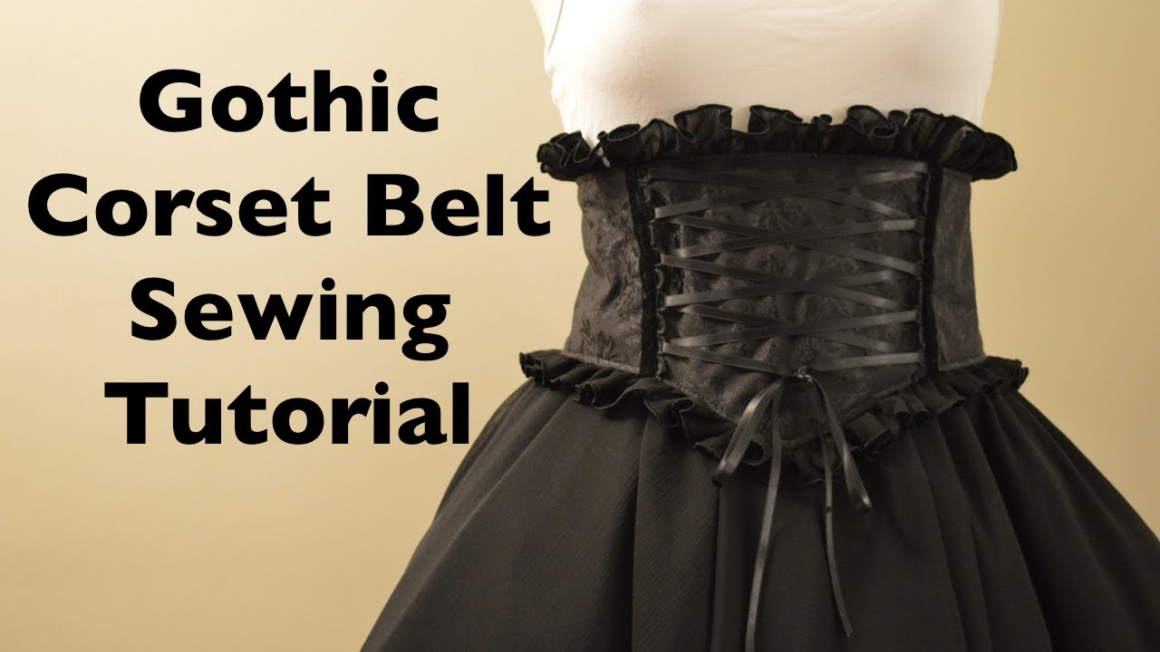 Gothic mini corset belt sewing tutorial with pattern youtube gothic mini corset belt sewing tutorial with pattern jeuxipadfo Gallery