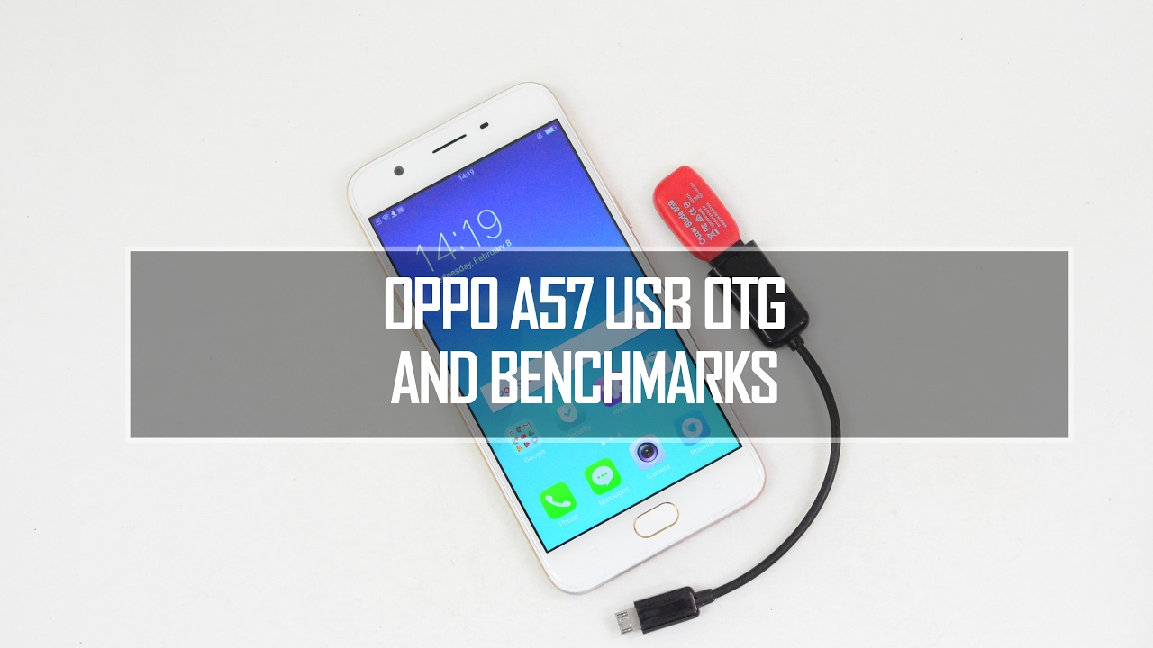 Oppo A57 USB OTG Support and Benchmarks - YouTube