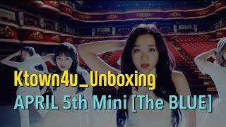 [Ktown4u Unboxing] APRIL - 5th Mini Album [The Blue] 에이프릴 미니 5집