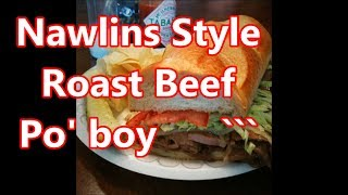 New Orleans Famous Roast Beef Po' Boy Dessed - How to make it