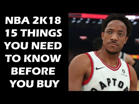 NBA 2K18 - 15 Things You Need To Know Before You Buy The Game