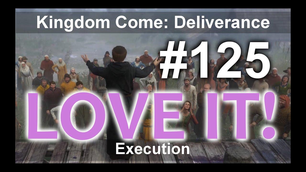 Download Kingdom Come - Execution/Poprava #125 KCD Kingdom Come