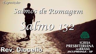 Salmo 132 - Rev. Diocelio