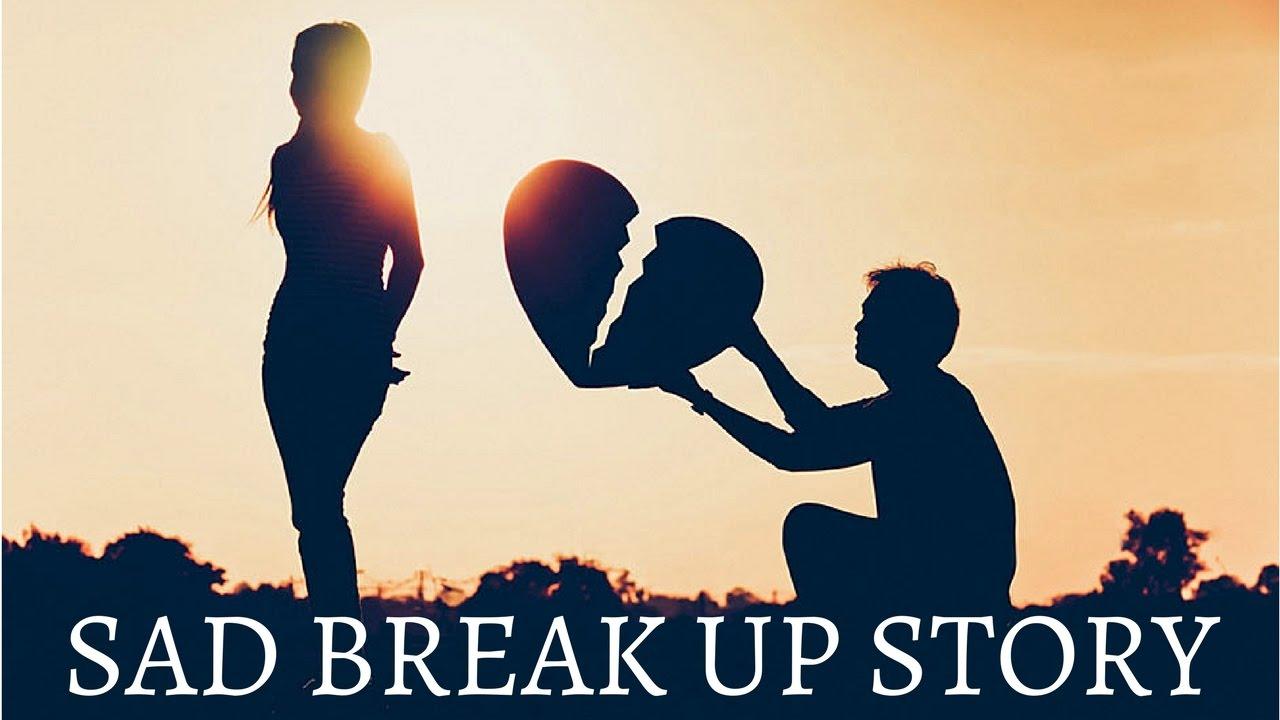 a sad break up story youtube