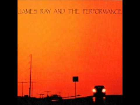 James Ray And The Performance - Mexico Sundown Blues