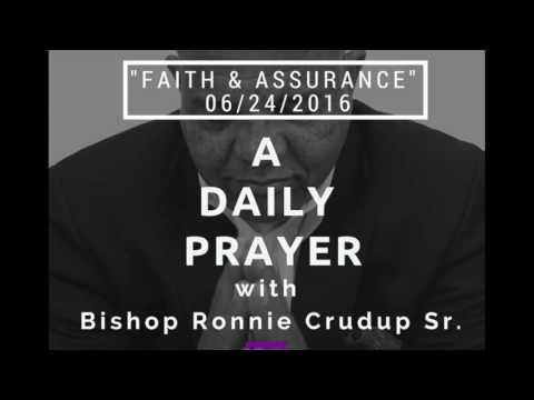 "A Daily Prayer with Bishop Crudup - ""Faith & Assurance"" - 06242016"