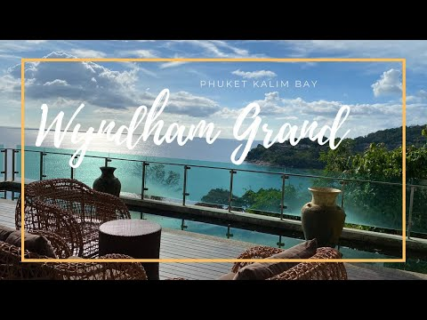Wyndham Grand Phuket Kalim Bay Complete Walkthrough / Where to Stay in Phuket, Thailand