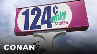 The 99 Cents Only Store Is Changing Its Name To The $1.24 Store - CONAN on TBS