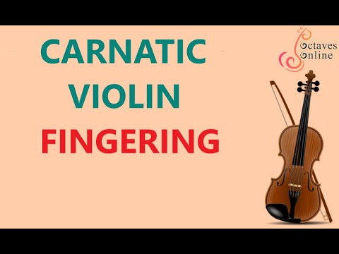 Carnatic Violin : Finger Positions