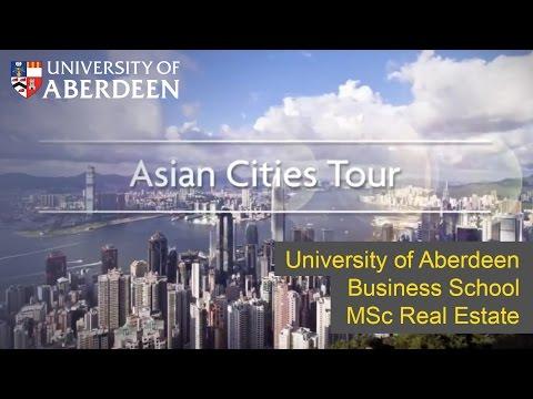 University of Aberdeen Business School MSc Real Estate Asian Cities Tour