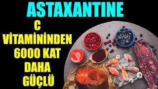 C Vitamininden 6000 Kat Daha Güçlü Bir Antioksidan: ASTAXANTINE