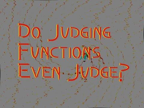 Judging Functions: Normative, Prescriptive, Descriptive, & Experiential