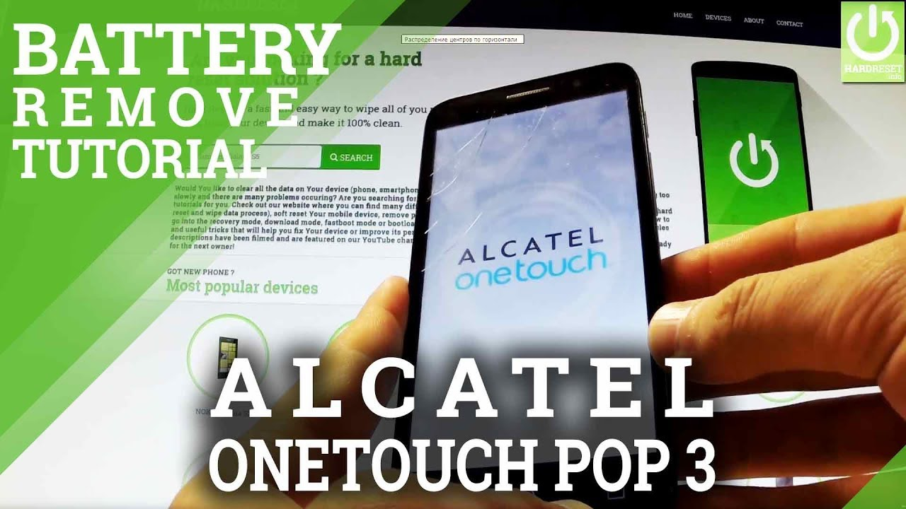 ALCATEL OneTouch Pop 3 - How Open Back Cover and Remove Battery