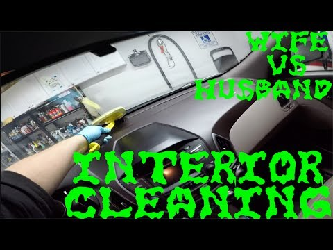 Interior Cleaning: Wife vs Husband ??