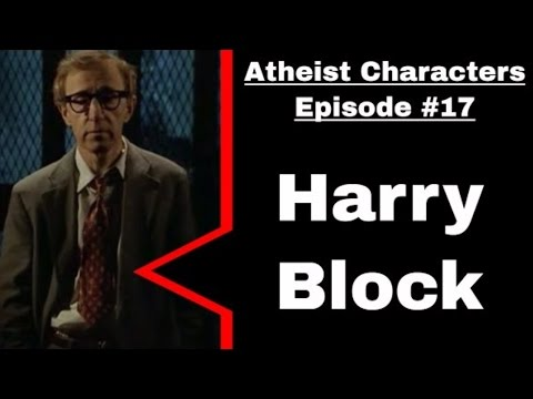 Atheist & Agnostic Characters | Harry Block from Deconstructing Harry