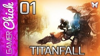 ❤ Titanfall - Gameplay/Multiplayer [Part 1 Welcome To The Frontier!] (XboxOne) w/ GamerChick