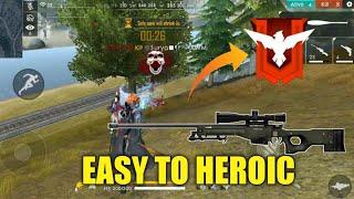 FREE FIRE | EASY TO HEROIC !!! | TIPS FOR EASY HEROIC !!! | BEST TIPS & TRICKS FOR HEROIC !!!