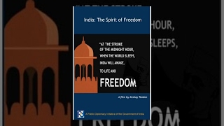 India: The Spirit of Freedom
