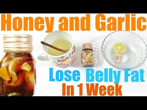 Week To Lose Belly Fat Honey And Garlic Mixture