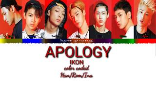 iKON - Apology Color Coded HanRomIna Lyrics