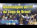 HOMENAGEM AOS TRI CAMPEÕES DA COPA DO BRASIL EM 2000