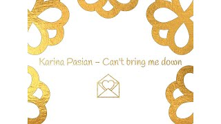 Watch Karina Pasian Cant Bring Me Down video