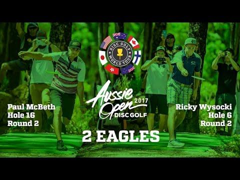 2017 Aussie Open: 2 Eagles from Round 2 (Wysocki & McBeth)
