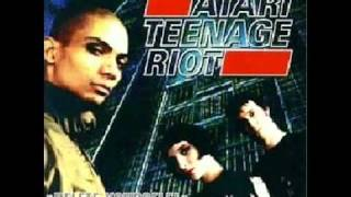 Atari Teenage Riot - Delete Yourself! You Got No Chance To Win!