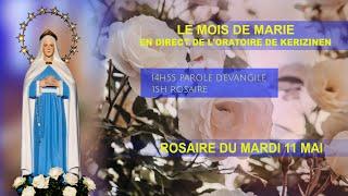 Rosaire du  mardi 11  mai, replay