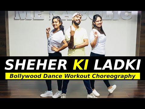 Download Lagu  Sheher Ki Ladki Bollywood Dance Workout | Khandaani Shafakhana | FITNESS DANCE With RAHUL Mp3 Free