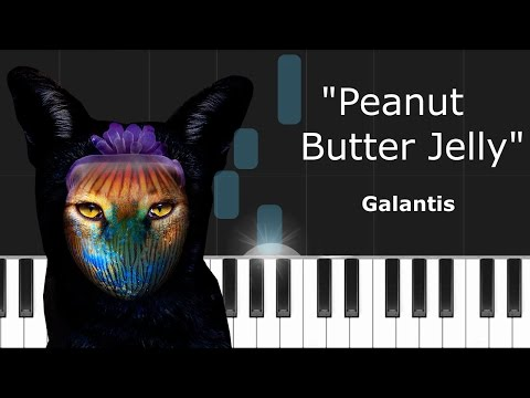 """Galantis - """"Peanut Butter Jelly"""" Piano Tutorial - Chords - How To Play - Cover"""