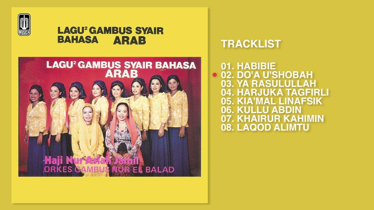 H. NUR. ASIAH JAMIL - Album Lagu - Lagu Gambus Syair Bahasa Arab   Audio HQ