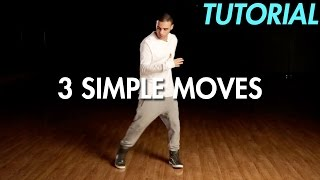 3 Simple Dance Moטes for Beginners (Hip Hop Dance Moves Tutorial) | Mihran Kirakosian