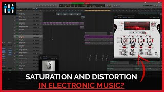 Secrets to Saturation & Distortion in Electronic Music