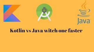 kotlin vs java Android performance  , witch one fater programming language