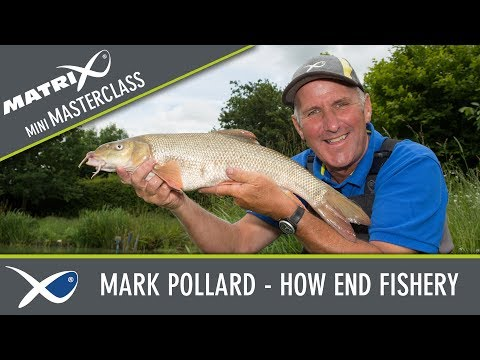*** Coarse & Match Fishing TV *** Matrix Mini Masterclass Episode 5 - Mark Pollard - How End Fishery