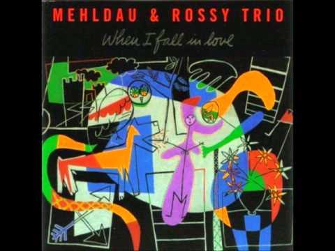 When I fall in love- Brad Mehldau