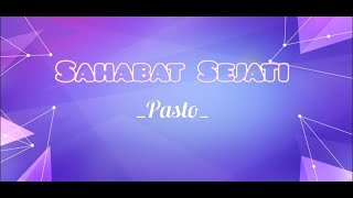 PASTO - SAHABAT SEJATI | OST DARI JENDELA SMP