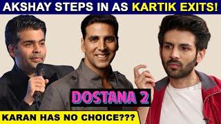 Dostana 2 | Karan Johar REQUESTS Akshay Kumar For Help After Kartik Aaryan's Exit!