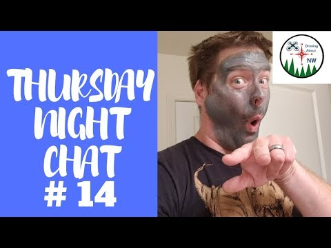 Thursday Night Chat #14 - Fun Chat And A Little Drone Trivia